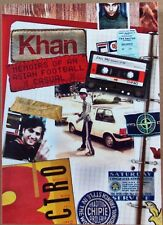 KHAN Memoirs of an Asian Football Casual by Riaz Khan (NEW) CASUALS / FOOTBALL