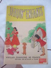 JARDIN D'ENFANTS - VIEILLES CHANSONS DE FRANCE - Ed Van de Velde Tours 1957