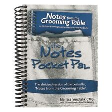 Notes from the Grooming Table Pocket Pal-Groomer how-to Quick Reference Book 1st