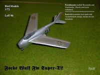 Focke Wulf Fw SUPER TL        1/72 Bird Models Resinbausatz / resin kit