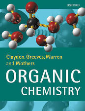 Organic Chemistry by Stuart  Warren, Nick Greeves, Jonathan Clayden, Peter Wothe