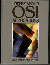 Understanding OSI Applications by Colin I'Anson and Arthur R. Pell (1993)