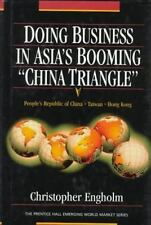"""Doing Business in Asia's Booming """"China Triangle"""""""