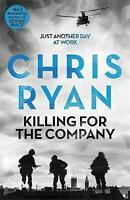 Killing for the Company: Just another day at the office..., Ryan, Chris , Accept