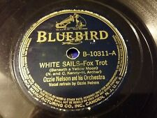 78 rpm - OZZIE NELSON & HIS ORCHESTRA ON 1939 BLUEBIRD B-10311