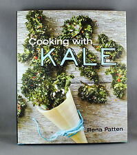 Cooking with Kale by Rena Patten - Brand New Hardcover