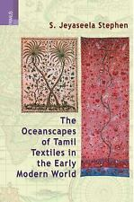 The Oceanscape of Tamil Textiles in the Early Modern World