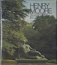 Henry Moore Sculptures in Landscape: Text by Stephen Spender (1979) HC/DJ 1ST US