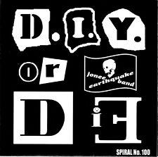 """D.I.Y. OR DIE! b/w SMOKE SMOKE by Jonee Earthquake Band 45 7"""" BLUE vinyl TS Punk"""