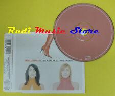 CD Singolo PAOLA & CHIARA Vamos a bailar 2000 holland COLUMBIA no lp mc*dvd(S12)