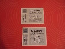 2x Guards cigarettes gift vouchers value 6