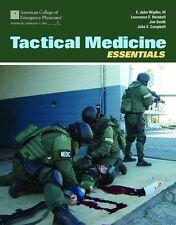 TACTICAL MEDICINE ESSENTIALS (80-0118)