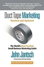 Duct Tape Marketing Revised and Updated: The World's Most Practic 9781595554659