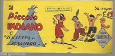 IL PICCOLO INDIANO E ZOLLETTA DI ZUCCHERO-ALBI COLIBRì  # 10 -7 / 8 /1948-FS2