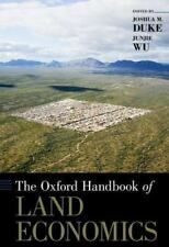 The Oxford Handbook of Land Economics (Oxford Handbooks), Wu, JunJie
