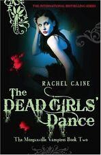 The Dead Girls' Dance (Morganville Vampires),Rachel Caine- 9780749079864
