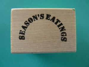 Season's Eatings - Fun Humorous Phrase Rubber Stamp