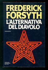 FORSYTH FREDERICK L'ALTERNATIVA DEL DIAVOLO MONDADORI 1980 OMNIBUS