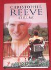 STILL ME ~ Christopher Reeve ~ HARDCOVER D/J