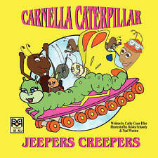 NEW Carnella Caterpillar: Jeepers Creepers by Cathy Cress Eller