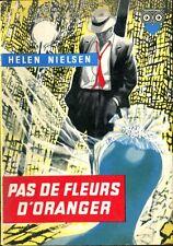 Ditis La Chouette 48 - Helen Nielsen - Pas de fleurs d'oranger - 1957