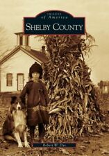 Shelby County (Images of America (Arcadia Publishing)), Excellent Books