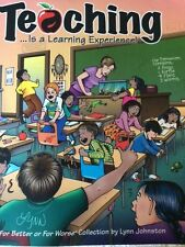 Teaching... Is a Learning Experience! by Lynn Johnston Paperback Book (English)