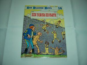 DIE BLAUEN BOYS Band 14 Cauvin/Lambil  1.Auflage  Carlsen Verlag