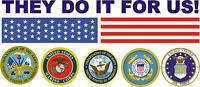 """They Do It For Us Die Cut Vinyl Patriotic 5.5"""" Sticker / Decal"""