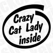 CRAZY CAT LADY INSIDE FUNNY NOVELTY CAR / WINDOW STICKER / DECAL 115mm x 105mm
