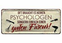 Blechschild lustige Sprüche Deko Schild Oft reicht ein guter Friseur 28x12 cm
