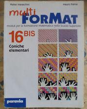 MULTI FORMAT 16 BIS CONICHE ELEMENTARI - W.MARASCHINI e M.PALMA - PARAVIA