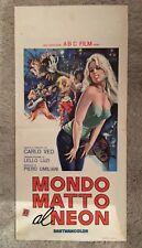 LOCANDINa S13 MONDO MATTO AL NEON 1963, Carlo Veo.SEXY ADULT
