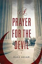 NEW A Prayer for the Devil by Dale Allan