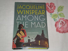 Among the Mad by Jacqueline Winspear    *Signed*
