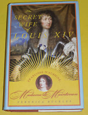 The Secret Wife of Louis XIV 2008 First Edition Biography Great Pictures! See!