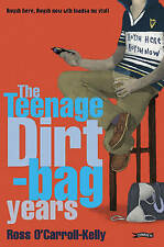NEW The Teenage Dirt-bag Years by Ross O'Carroll-Kelly
