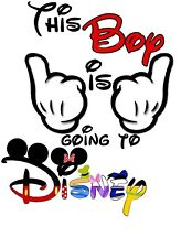DISNEY MICKEY MOUSE THIS BOY IS GOING TO DISNEY***** T-SHIRT IRON ON TRANSFER