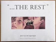 """Jean-Luc de LAGUARIGUE. """"...The Rest"""". Traces éditions, 2009. E.O."""