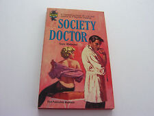 SOCIETY DOCTOR  1964   SAM WEBSTER   LUSTY CARNAL HOSPITAL ACTIVITIES    FINE-
