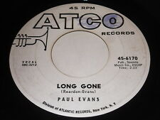 Paul Evans: Long Gone / Mercy, My Love 45