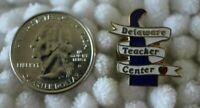 Delaware Teacher Center Vintage Gold Tone Pin Pinback #30193