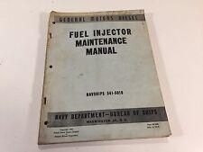 1945 General Motors Diesel Fuel Injector Maintenance Manual Navships 341-5018