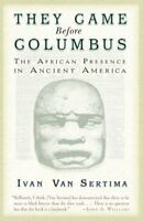 They Came Before Columbus : The African Presence in Ancient America, Paperbac...