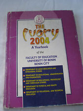 2004 THE IVORY University of Benin Yearbook Nigeria, Dean's Copy