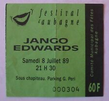 JANGO EDWARDS USED TICKET CONCERT AUBAGNE 8 JUILLET 1989