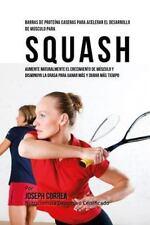Barras de Proteina Caseras para Acelerar el Desarrollo de Musculo para Squash...