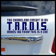 The chameleon circuit in my TARDIS makes you THINK this is a Car Decal Dr Who