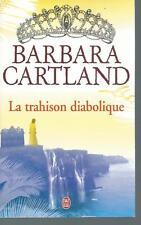 La trahison diabolique.Barbara CARTLAND.J'ai Lu C008
