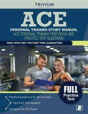 Ace Personal Trainer Study Manual: Ace Personal Training Prep Book and Practi...